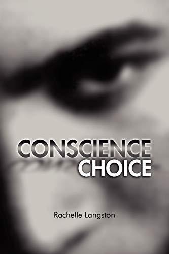 9781465372031: Conscience Choice