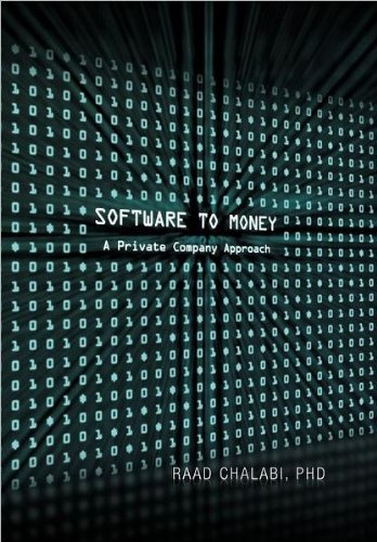 9781465372376: Software To Money: A Private Company Approach