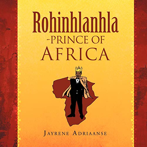 ROHINHLANHLA-PRINCE OF AFRICA: Jayrene Adriaanse