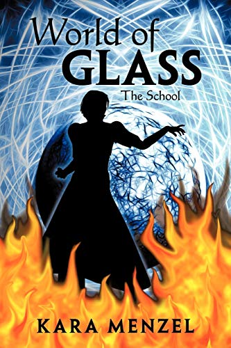 9781465375155: World of Glass: The School