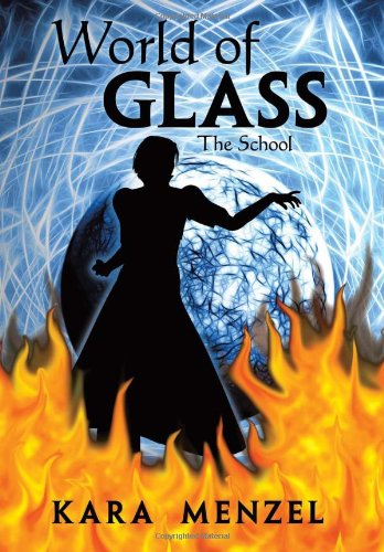 9781465375162: World of Glass: The School