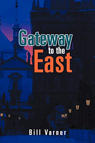 9781465375322: Gateway to the East