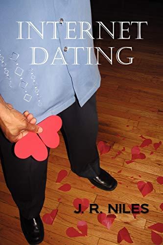 Internet Dating: J R. Niles