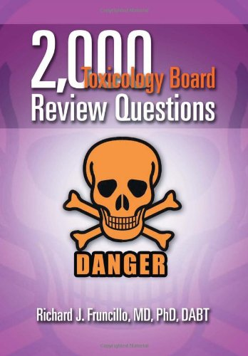9781465377197: 2,000 Toxicology Board Review Questions