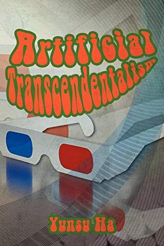 9781465377906: Artificial Transcendentalism