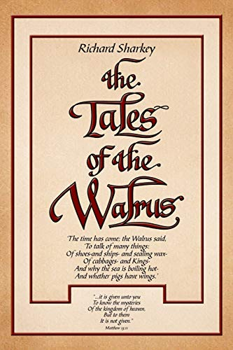 9781465379146: The Tales of the Walrus