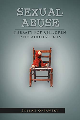 9781465379184: Sexual Abuse: Therapy for Children and Adolescents