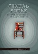 9781465379191: Sexual Abuse: Therapy for Children and Adolescents