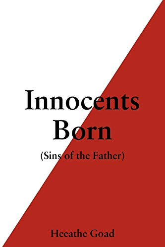 Innocents Born: Sins of the Father: Heeathe Goad