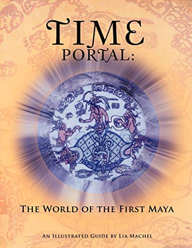 Time Portal: The World of the First Maya: Lia Machel