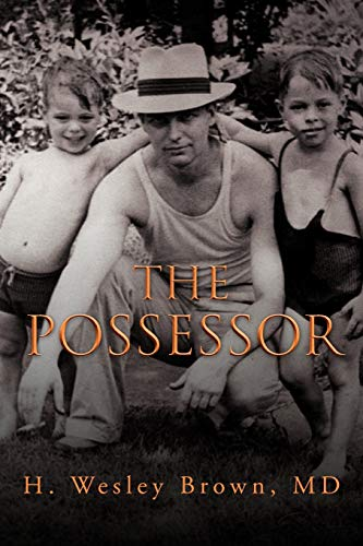 The Possessor: Brown, H Wesley