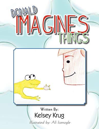 9781465382856: Donald Imagines Things