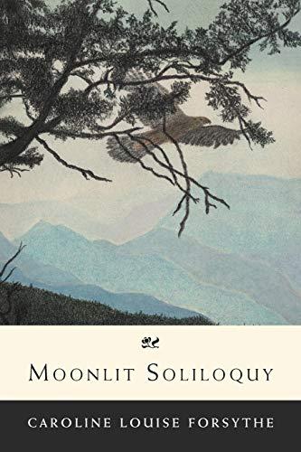 9781465383693: Moonlit Soliloquy