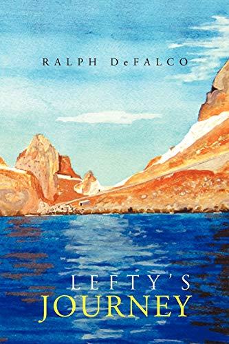 9781465386533: Lefty's Journey