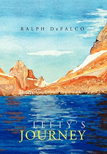 9781465386540: Lefty's Journey