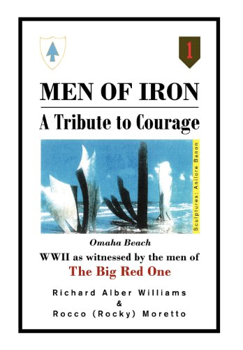 9781465387875: Men of Iron: A Tribute to Courage
