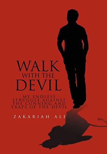 Walk with the Devil: Zakariah Ali