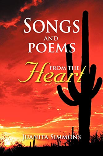 Songs and Poems from the Heart: Juanita Simmons