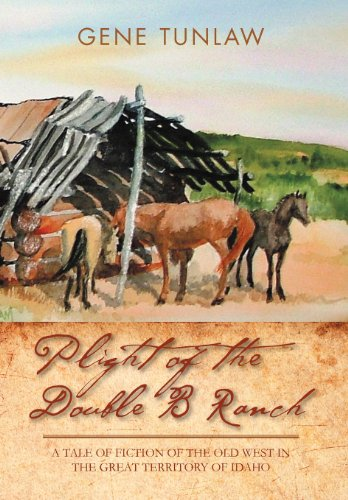 Plight of the Double B Ranch: A: Tunlaw, Gene
