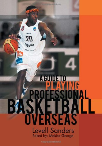 9781465389206: A Guide to Playing Professional Basketball Overseas