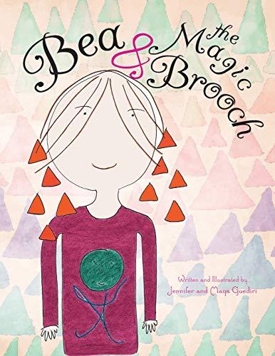 Bea & the Magic Brooch: Guediri, Jennifer