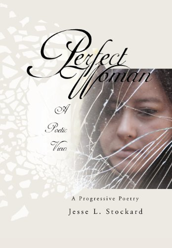Perfect Woman: A Progressive Poetry