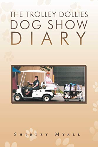 The Trolley Dollies Dog Show Diary: Shirley Myall