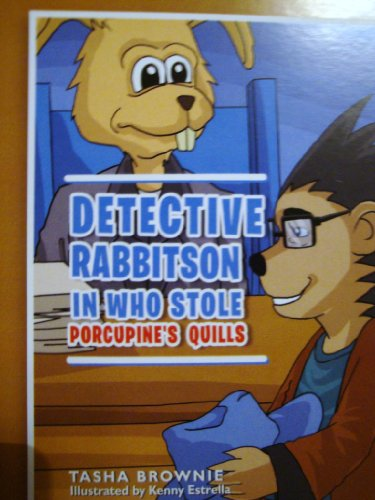 9781465392398: Detective Rabbitson In Who Stole Porcupine's Quills