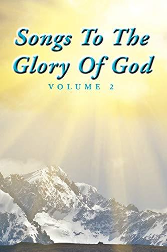 Songs To The Glory Of God Volume II: Gary Turner