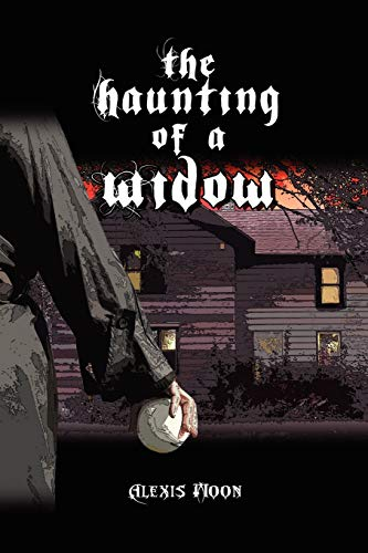 9781465394811: The Haunting of a Widow