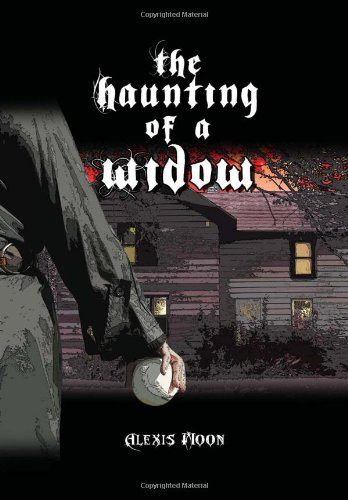 9781465394828: The Haunting of a Widow