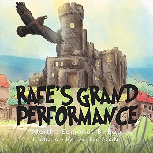 Rafe's Grand Performance: Martha Edmonds Bishop