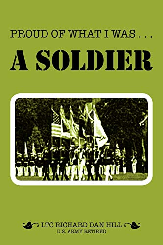 9781465395542: Proud Of What I Was - A Soldier