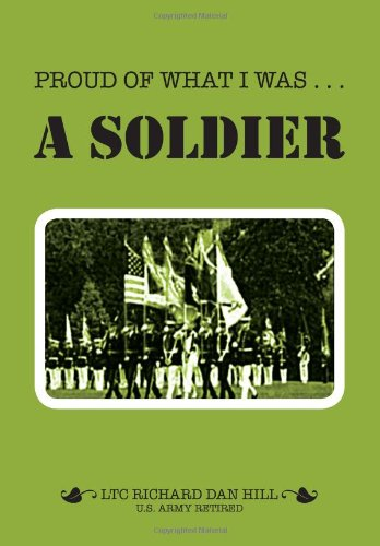 9781465395559: Proud of What I Was -- A Soldier