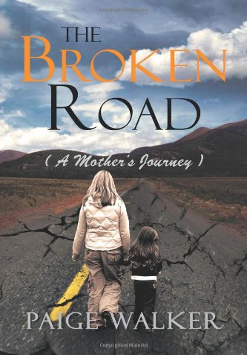 9781465396396: The Broken Road: ( a Mother's Journey )