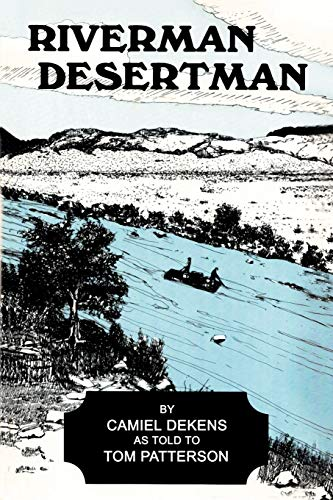 9781465397157: Riverman, Desertman