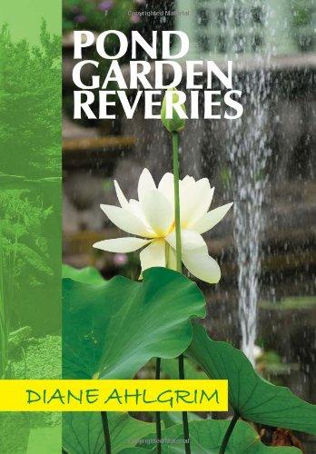Pond Garden Reveries: Diane Ahlgrim