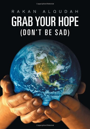 9781465397393: Grab Your Hope: (Don't Be Sad)