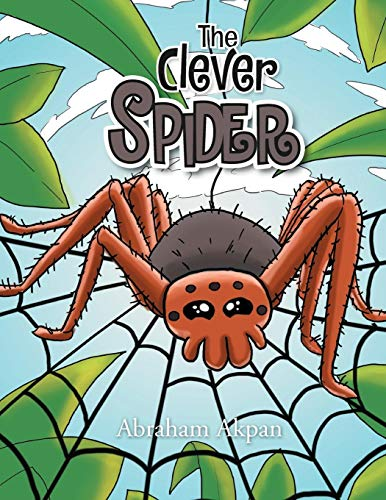 9781465397591: The Clever Spider