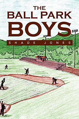 The Ball Park Boys: Shade Jones