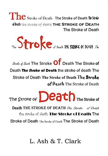 The Stroke of Death: L. Ash