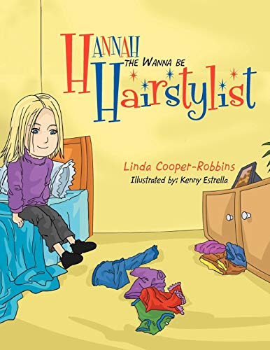 9781465399830: Hannah the Wanna be Hairstylist