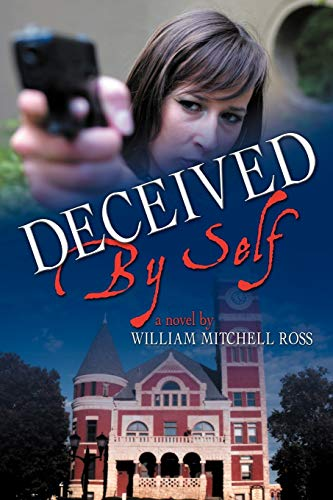 9781465399960: Deceived By Self