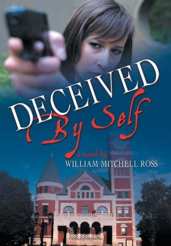 9781465399977: Deceived by Self