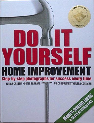 Do It Yourself Home Improvement 2013 Editors Choice Award: Julian Cassell Peter Parham