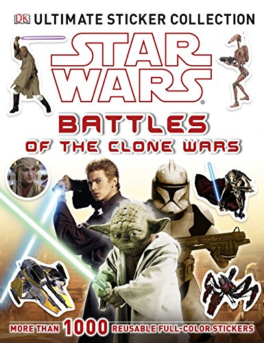 9781465401816: Star Wars Battles of the Clone Wars (Ultimate Sticker Collections)
