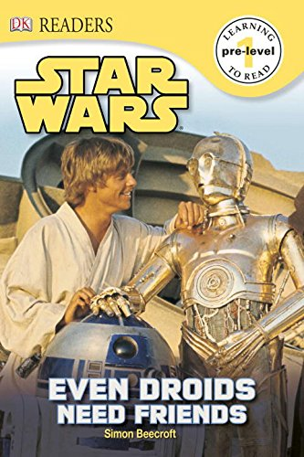 DK Readers L0: Star Wars: Even Droids Need Friends!: Beecroft, Simon
