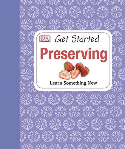 9781465401946: Get Started: Preserving