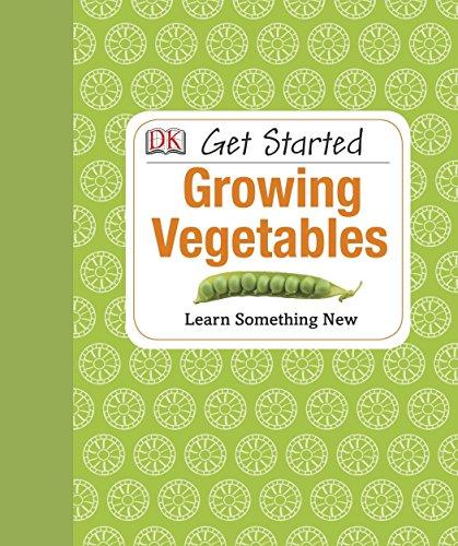 9781465401960: Get Started: Growing Vegetables
