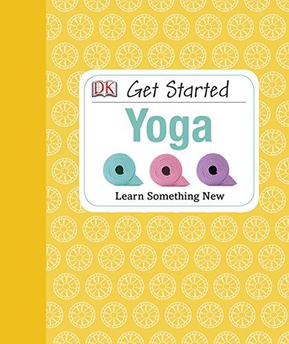 Get Started: Yoga: Patel, Nita